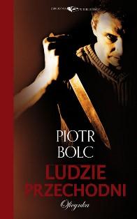 http://www.zbrodniawbibliotece.pl/wywiad/wszyscy-jestesmy-ludzmi-przechodnimi-wywiad-z-piotrem-bolcem